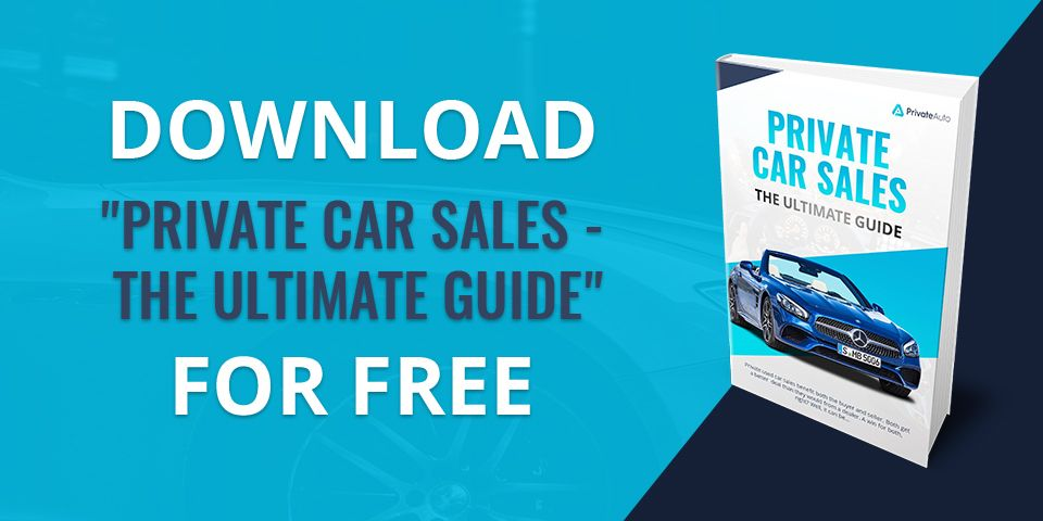 Private-Car-Sales---The-Ultimate-Guide